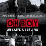 Oh Boy - un caffè a Berlino